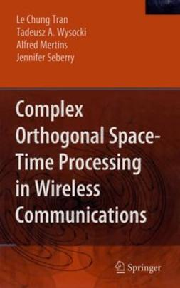 Mertins, Alfred - Complex Orthogonal Space-Time Processing in Wireless Communications, e-bok