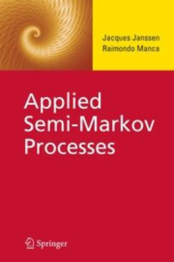 Janssen, Jacques - Applied Semi-Markov Processes, ebook