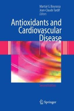Bourassa, Martial G. - Antioxidants and Cardiovascular Disease, ebook