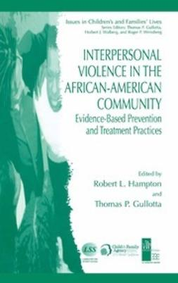 Hampton, Robert L. - Interpersonal Violence in the African-American Community, ebook