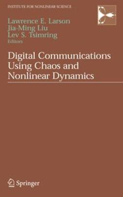 Larson, Lawrence E. - Digital Communications Using Chaos and Nonlinear Dynamics, ebook