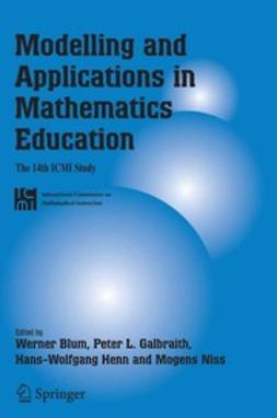 Blum, Werner - Modelling and Applications in Mathematics Education, ebook