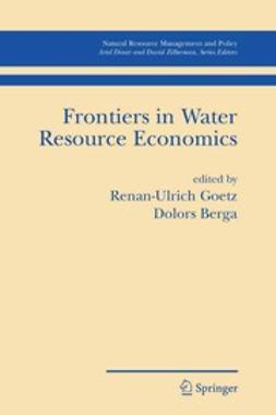 Berga, Dolors - Frontiers in Water Resource Economics, ebook