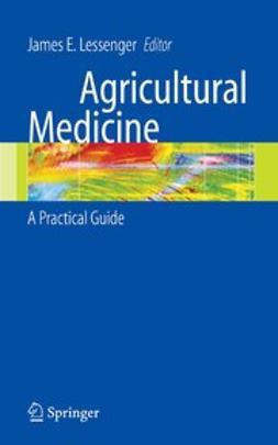 Lessenger, James E. - Agricultural Medicine, e-bok