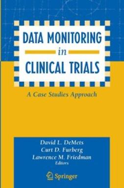 - Data Monitoring in Clinical Trials, e-bok