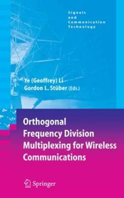 Li, Ye - Orthogonal Frequency Division Multiplexing for Wireless Communications, e-bok