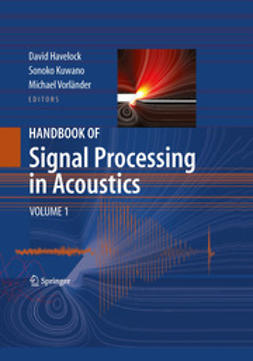 Havelock, David - Handbook of Signal Processing in Acoustics, ebook
