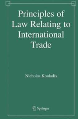 Kouladis, Nicholas - Principles of Law Relating to International Trade, ebook
