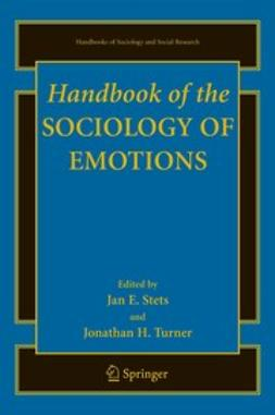 Stets, Jan E. - Handbook of the Sociology of Emotions, ebook