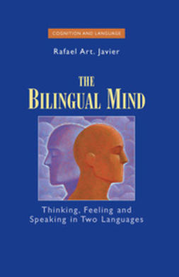 Javier, Rafael Art. - The Bilingual Mind, ebook