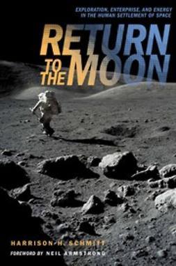 Schmitt, Harrison H. - Return to the Moon, ebook