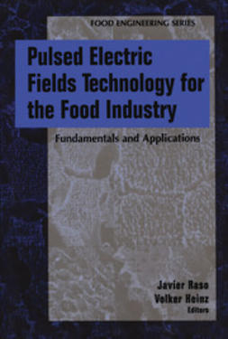 Raso, Javier - Pulsed Electric Fields Technology for the Food Industry, e-kirja