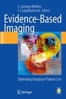 Blackmore, C. Craig - Evidence-Based Imaging, e-bok