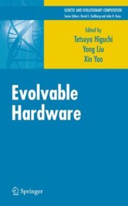 Higuchi, Tetsuya - Evolvable Hardware, ebook