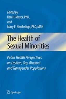 Meyer, Ilan H. - The Health of Sexual Minorities, e-bok