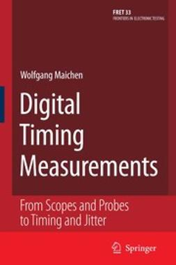 Maichen, Wolfgang - Digital Timing Measurements, ebook