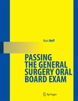 Neff, Marc - Passing the General Surgery Oral Board Exam, ebook