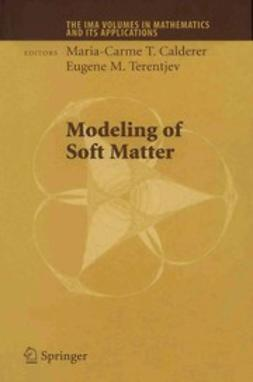 Calderer, Maria-Carme T. - Modeling of Soft Matter, ebook