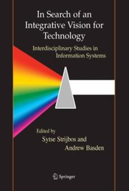 Basden, Andrew - In Search of an Integrative Vision for Technology, ebook