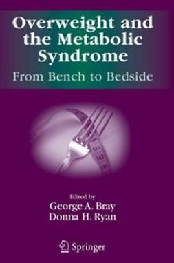 Bray, George A. - Overweight and the Metabolic Syndrome, ebook