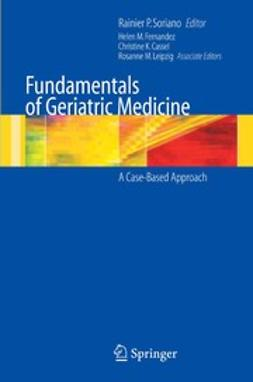 Cassel, Christine K. - Fundamentals of Geriatric Medicine, ebook