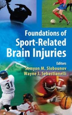 Sebastianelli, Wayne - Foundations of Sport-Related Brain Injuries, ebook