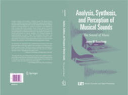 Beauchamp, James W. - Analysis, Synthesis, and Perception of Musical Sounds, ebook
