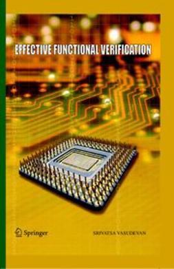 Vasudevan, Srivatsa - Effective Functional Verification, ebook