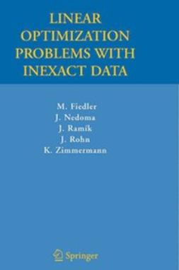 Fiedler, M. - Linear Optimization Problems with Inexact Data, ebook
