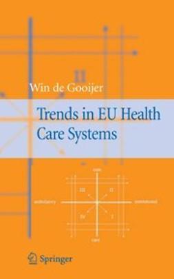 Gooijer, Win - Trends in EU Health Care Systems, ebook