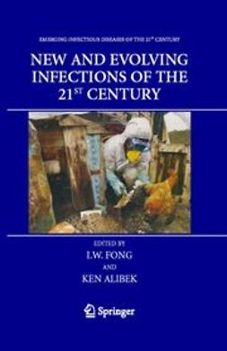 Alibeck, Ken - New and Evolving Infections of the 21st Century, e-bok