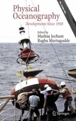 Jochum, Markus - Physical Oceanography, e-bok