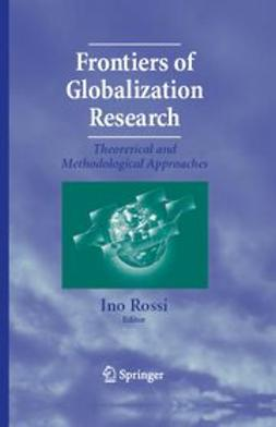 Rossi, Ino - Frontiers of Globalization Research, e-bok