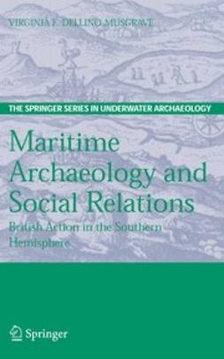 Dellino-Musgrave, Virginia E. - Maritime Archaeology and Social Relations, ebook