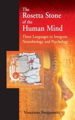 Sanguineti, Vincenzo R. - The Rosetta Stone of the Human Mind, ebook