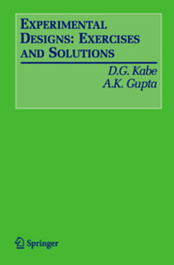 Kabe, D. G. - Experimental Designs: Exercises and Solutions, ebook