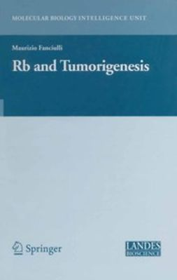 Fanciulli, Maurizio - Rb and Tumorigenesis, ebook