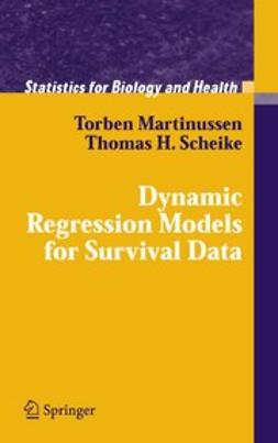 Martinussen, Torben - Dynamic Regression Models for Survival Data, ebook