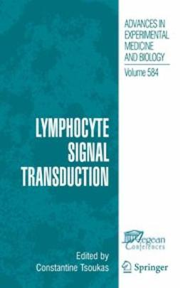Tsoukas, Constantine - Lymphocyte Signal Transduction, e-kirja