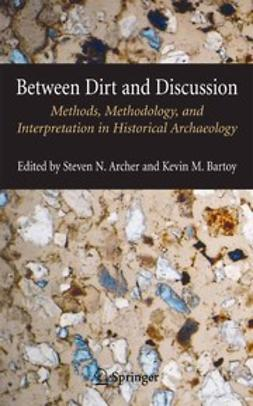 Archer, Steven N. - Between Dirt and Discussion, ebook