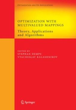 Dempe, Stephan - Optimization with Multivalued Mappings, e-bok