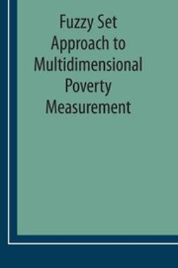 Betti, Gianni - Fuzzy Set Approach to Multidimensional Poverty Measurement, ebook