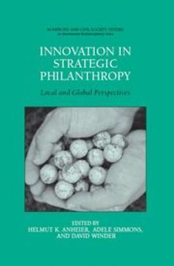 Anheier, Helmut K. - Innovation in Strategic Philanthropy, ebook