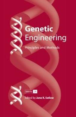 Setlow, Jane K. - Genetic Engineering, ebook