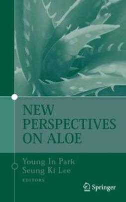 Lee, Seung Ki - New Perspectives on Aloe, ebook