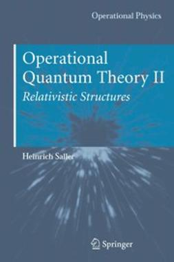 Saller, Heinrich - Operational Quantum Theory II, ebook