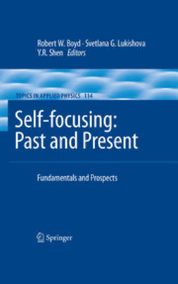 Boyd, Robert W. - Self-focusing: Past and Present, ebook
