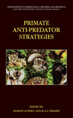 Gursky, Sharon L. - Primate Anti-Predator Strategies, e-bok