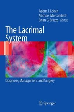 Brazzo, Brian G. - The Lacrimal System, ebook