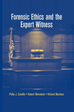 Candilis, Philip J. - Forensic Ethics and the Expert Witness, ebook